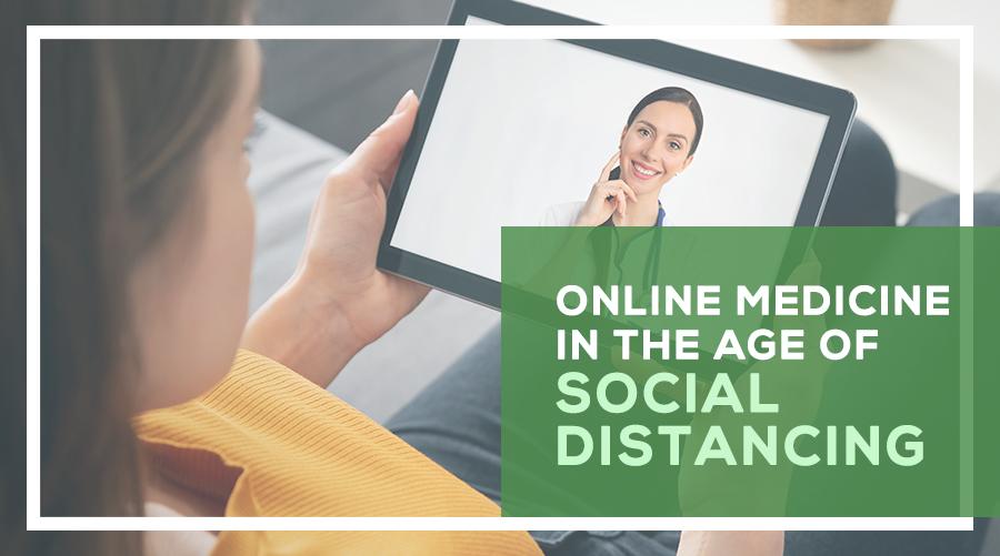 Telemedicine in Social Distancing